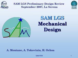SAM LGS Mechanical Design