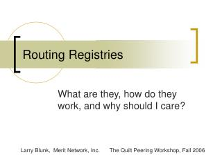 Routing Registries