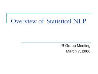 Overview of Statistical NLP