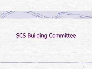 SCS Building Committee