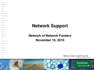 Network Support Network of Network Funders November 10, 2010
