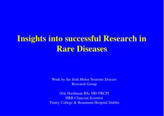 Insights into successful Research in Rare Diseases