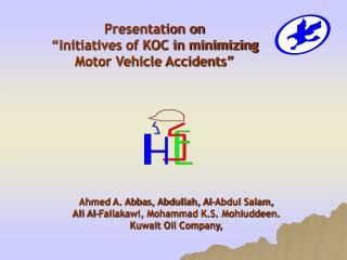 """Presentation on  """"Initiatives of KOC in minimizing  Motor Vehicle Accidents"""""""