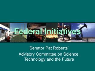 Federal Initiatives
