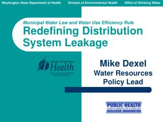 Municipal Water Law and Water Use Efficiency Rule Redefining Distribution System Leakage