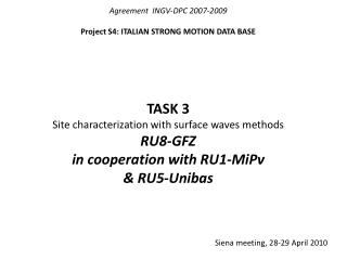 Agreement  INGV-DPC 2007-2009 Project S4: ITALIAN STRONG MOTION DATA BASE TASK 3