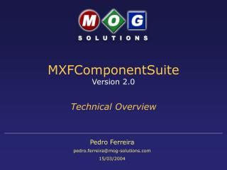 MXFComponentSuite Version 2.0 Technical Overview