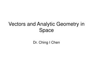 Vectors and Analytic Geometry in Space