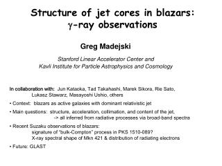 Structure of jet cores in blazars:   g -ray observations