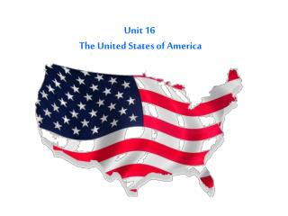 Unit 16  The United States of America