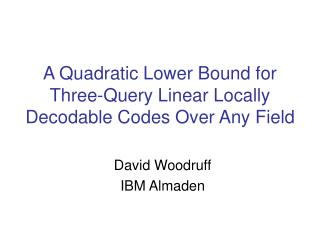 A Quadratic Lower Bound for Three-Query Linear Locally Decodable Codes Over Any Field