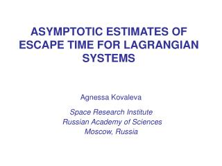 ASYMPTOTIC ESTIMATES OF ESCAPE TIME FOR LAGRANGIAN SYSTEMS