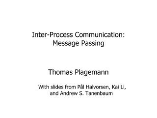 Inter-Process Communication:  Message Passing