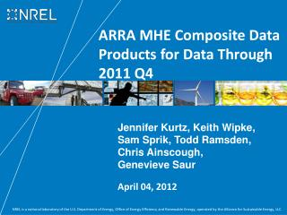 ARRA MHE Composite Data Products for Data Through 2011 Q4