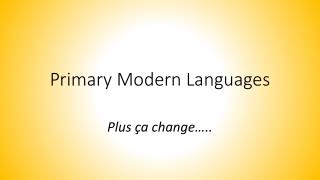 Primary Modern Languages