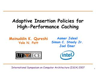 Adaptive Insertion Policies for High-Performance Caching