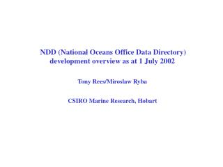 NDD (National Oceans Office Data Directory) development overview as at 1 July 2002