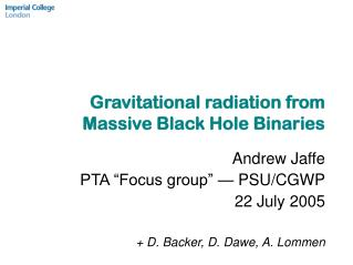 Gravitational radiation from Massive Black Hole Binaries