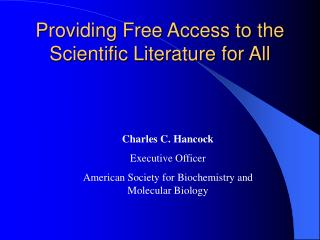 Providing Free Access to the Scientific Literature for All