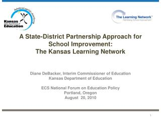 A State-District Partnership Approach for School Improvement: The Kansas Learning Network