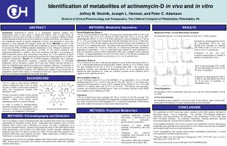 Identification of metabolites of actinomycin-D  in vivo  and  in vitro