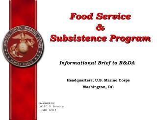 Food Service  Subsistence Program