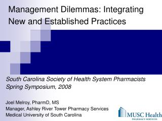 Management Dilemmas: Integrating New and Established Practices