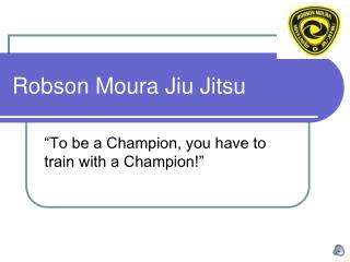 Robson Moura Jiu Jitsu