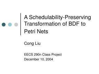 A Schedulability-Preserving Transformation of BDF to Petri Nets