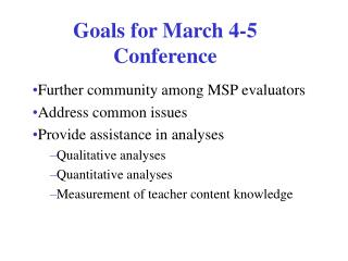 Goals for March 4-5 Conference