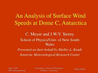 An Analysis of Surface Wind Speeds at Dome C, Antarctica