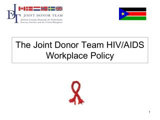 The Joint Donor Team HIV/AIDS Workplace Policy