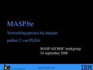 MASP AD HOC werkgroep 24 september 2008