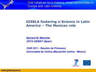 Bernard M. Marechal CETA-CIEMAT (Spain) CUDI 2011 - Reunión de Primavera