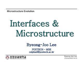 Byeong-Joo Lee POSTECH - MSE calphad@postech.ac.kr