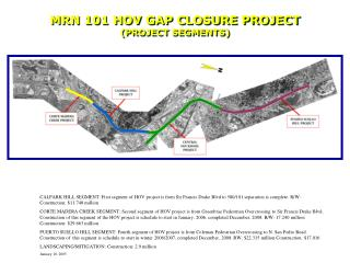 MRN 101 HOV GAP CLOSURE PROJECT (PROJECT SEGMENTS)