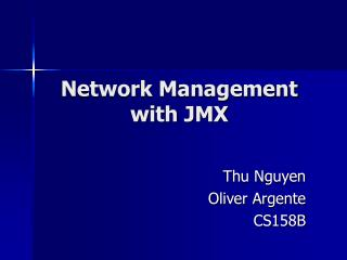 Network Management with JMX