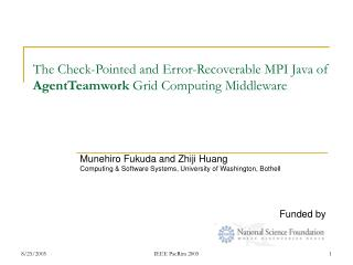The Check-Pointed and Error-Recoverable MPI Java of  AgentTeamwork  Grid Computing Middleware
