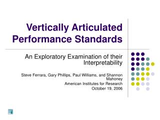 Vertically Articulated Performance Standards