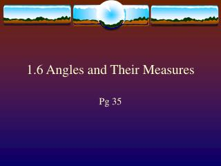 1.6 Angles and Their Measures