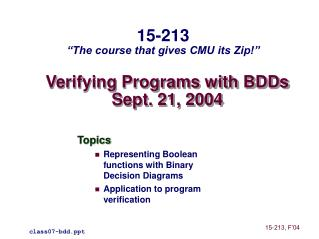 Verifying Programs with BDDs Sept. 21, 2004