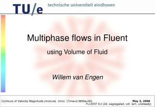 Multiphase flows in Fluent
