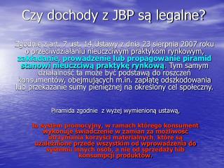 Czy dochody z JBP s? legalne?