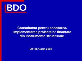 Consultanta pentru accesarea/ implementarea proiectelor finantate din instrumente structurale