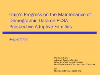 Developed for: Adoption Services Section Office for Children and Families
