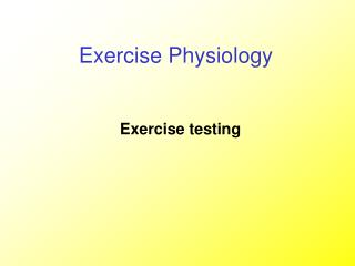 Exercise testing