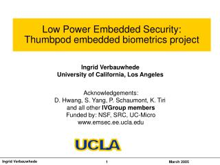 Low Power Embedded Security: Thumbpod embedded biometrics project