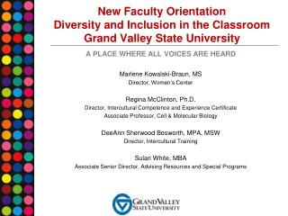New Faculty Orientation Diversity and Inclusion in the Classroom Grand Valley State University