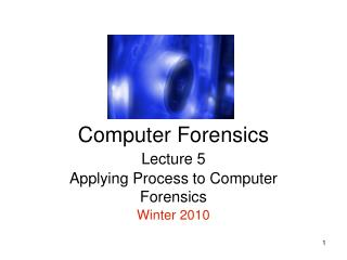CSCD496 Computer Forensics
