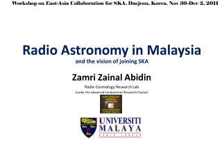 Radio Astronomy in Malaysia